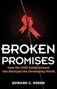Broken-promises-how-aids-establishment-has-betrayed-developing-edward-c-green-paperback-cover-art-1